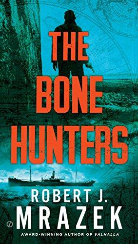 Paragon Bone China (The Bone Hunters (A Lexy Vaughn & Steven Macauley Novel))