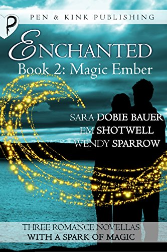 Magic Ember (Enchanted Book 2)