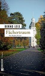 Fächertraum: Oskar Lindts fünfter Fall (Kriminalromane im GMEINER-Verlag)
