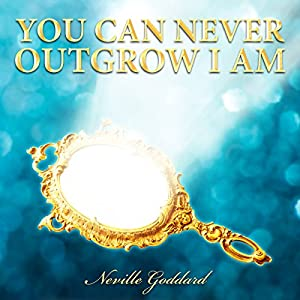 You Can Never Outgrow I Am Audiobook