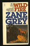 Wildfire, Zane Grey, 0671431943