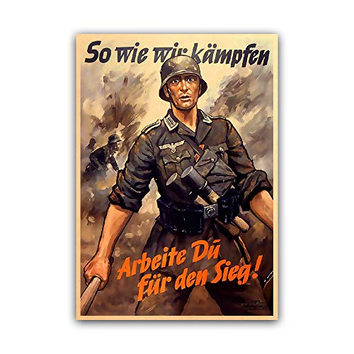 Soldier work for victory as we fight WWII German History Art Propaganda Poster