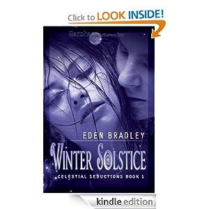 Winter Solstice: Celestial Seductions, Book 1 Eden Bradley