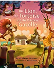 The Lion, the Tortoise, and the Princess Gazelle