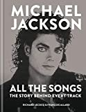 img - for Michael Jackson All the Songs: The Story Behind Every Track book / textbook / text book