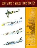 Innovations in Aircraft Construction, Hans Redemann, 0887403387