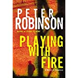 Playing with Fire: A Novel of Suspense (Inspector Banks Novels, 14)