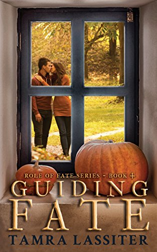 Guiding Fate (Role of Fate Book 4) by [Lassiter, Tamra]