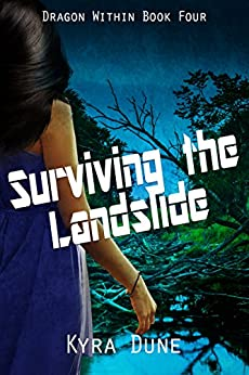 Surviving The Landslide (Dragon Within #4) by [Dune, Kyra]