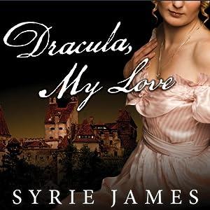 Dracula, My Love Audiobook