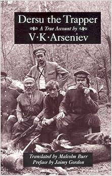 Book Dersu the Trapper (Recovered Classics) by V. K. Arsen'ev (1996-10-03)