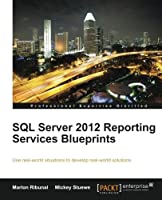 SQL Server 2012 Reporting Services Blueprints Front Cover