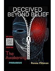 Deceived Beyond Belief - The Awakening: Prologue