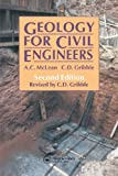 Geology for Civil Engineers, C. Gribble, A. McLean, 0419160000