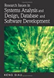 Research Issues in Systems Analysis and Design, Databases and Software Development, Keng Siau, 1599049279