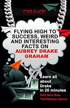Drake flying high to success weird and interesting facts for Fun facts about drake
