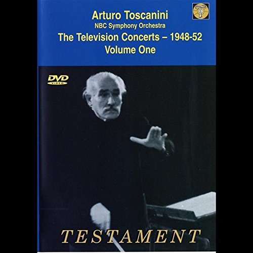 Arturo Toscanini and the NBC Symphony Orchestra: The Television Concerts 1948-52, Vol. 1 (Nuggets Volume 2)