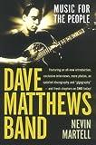 Dave Matthews Band, Nevin Martell, 0743493826