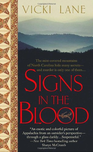 Signs in the Blood (The Elizabeth Goodweather Appalachian Mysteries) (Blood Signs)