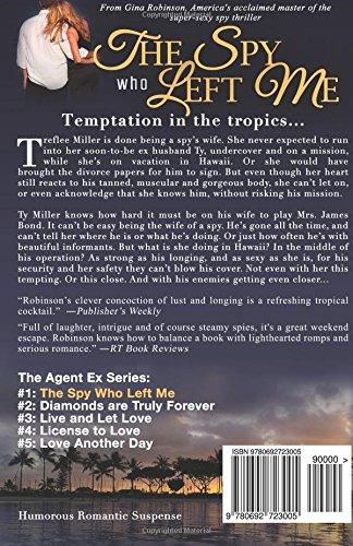 Amazon com: The Spy Who Left Me: An Agent Ex Series Novel