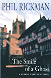 The Smile of a Ghost, Phil Rickman, 1405051698