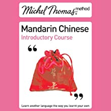 Michel Thomas Method: Mandarin Chinese Introductory Course Audiobook by Harold Goodman Narrated by Harold Goodman