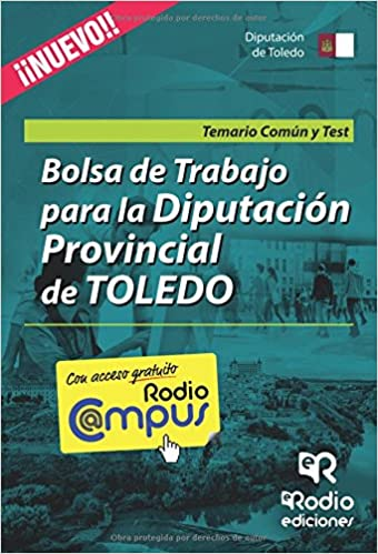 Bolsa de Trabajo de la Diputación de Toledo. Temario Común y ...