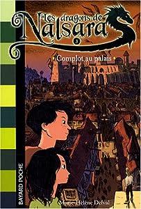 """Afficher """"Les dragons de Nalsara n° 3 Complot au palais"""""""