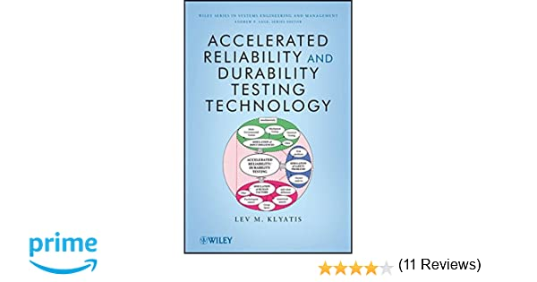 Accelerated reliability and durability testing technology lev m accelerated reliability and durability testing technology lev m klyatis 9780470454657 amazon books fandeluxe Images