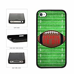 Atlanta or Die Football Field Plastic Phone Case Back Cover Apple iPhone 4 4s