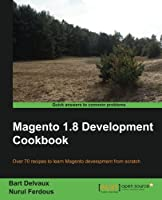 Magento 1.8 Development Cookbook, 2nd Edition