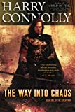 The Way Into Chaos: Book One of The Great Way (Volume 1)