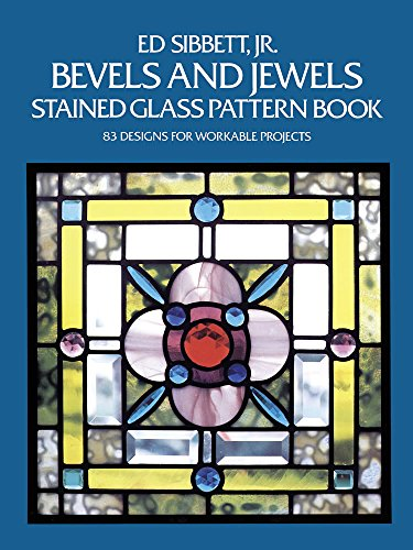 Bevels and Jewels Stained Glass Pattern Book: 83 Designs for Workable Projects (Dover Stained Glass Instruction) (Pattern Glass Red)