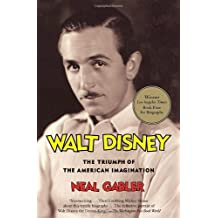 Walt Disney: The Triumph of the American Imagination by Gabler. Neal Published by Vintage (2007) Paperback