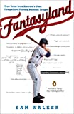 img - for Fantasyland: A Sportswriter's Obsessive Bid to Win the World's Most Ruthless Fantasy Baseball book / textbook / text book