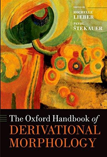 The Oxford Handbook of Derivational Morphology (Oxford Handbooks in Linguistics) Pdf