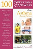 100 Questions and Answers about Asthma, Claudia S. Plottel, 076378091X