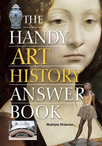 The Handy Art History Answer Book (The Handy Answer Book