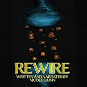 Rewire: The Gold Stone Girl, Book 3 | Nicole Quinn