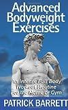 Advanced Bodyweight Exercises, Patrick Barrett, 1477420045