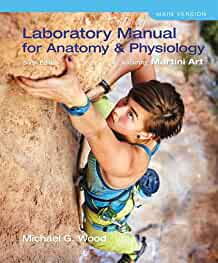 laboratory manual for anatomy physiology featuring martini art rh amazon com Anatomy vs Physiology Anatomy and Physiology Study Guide