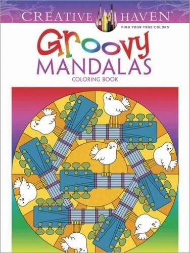 Creative Haven Groovy Mandalas Coloring Book (Adult Coloring)