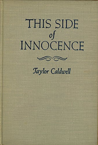 This Side of Innocence by Taylor Caldwell