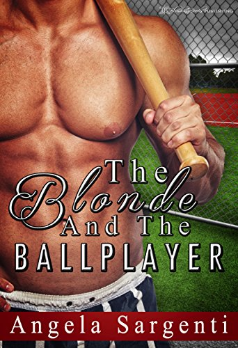 Blonde Baseball - The Blonde and the Ballplayer (Baseball Brides Book 2)