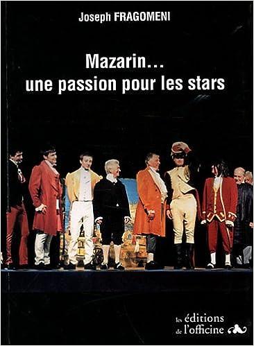 Lire un Mazarin... une passion pour les stars pdf ebook