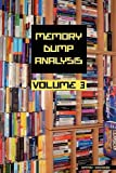 Memory Dump Analysis Anthology, Volume 3