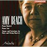 Beach: Piano Quintet, Theme & Variations for Flute and String Quartet, Trio for Violin, Cello and Piano