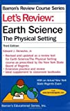 img - for Let's Review: Earth Science (Barron's Let's Review) by Edward J. Denecke Jr. (2009-09-01) book / textbook / text book