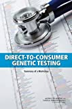 img - for Direct-to-Consumer Genetic Testing: Summary of a Workshop book / textbook / text book