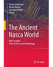 The Ancient Nasca World: New Insights from Science and Archaeology